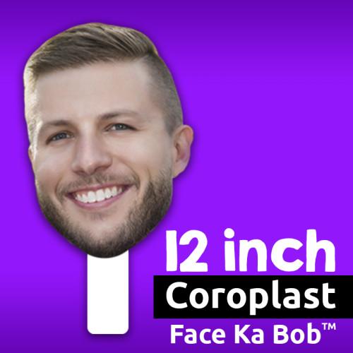 "12"" Custom Coroplast Face-Ka-Bob"